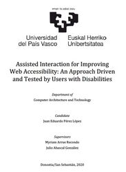 "Juan Eduardo Pérez López ha presentado la tesis titulada ""Assisted Interaction for Improving Web Accessibility: An Approach Driven and Tested by Users with Disabilities"""